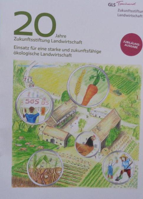 20 Jahre Zukunftsstiftung Landwirtschaft – eine starke Initiative